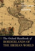 Cover for The Oxford Handbook of Borderlands of the Iberian World