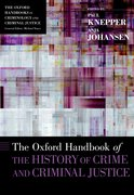 Cover for The Oxford Handbook of the History of Crime and Criminal Justice - 9780199352333