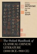Cover for The Oxford Handbook of Classical Chinese Literature (1000 BCE-900CE)