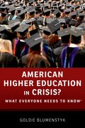 Cover for American Higher Education in Crisis?