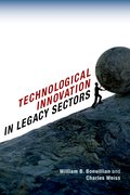 Cover for Technological Innovation in Legacy Sectors