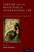 Cover for Torture and Its Definition In International Law