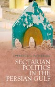 Cover for Sectarian Politics in the Persian Gulf