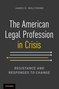 Cover for The American Legal Profession in Crisis