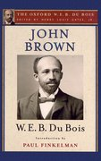 Cover for John Brown (The Oxford W. E. B. Du Bois)