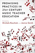 Cover for Promising Practices in 21st Century Music Teacher Education