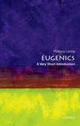 Cover for Eugenics: A Very Short Introduction - 9780199385904