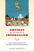 Cover for Empires Without Imperialism