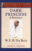 Cover for Dark Princess (The Oxford W. E. B. Du Bois)