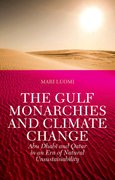 Cover for The Gulf Monarchies and Climate Change