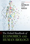 Cover for The Oxford Handbook of Economics and Human Biology - 9780199389292