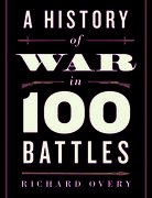 Cover for A History of War in 100 Battles
