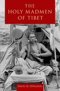 Cover for The Holy Madmen of Tibet