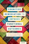 Cover for Cognitive Remediation to Improve Functional Outcomes
