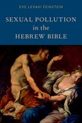 Cover for Sexual Pollution in the Hebrew Bible