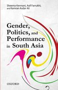 Cover for Gender, Politics, and Performance in South Asia