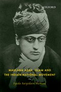Cover for Maulana Azad, Islam and the Indian National Movement