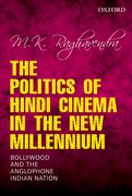 Cover for The Politics of Hindi Cinema in the New Millennium