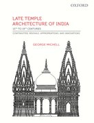 Cover for Late Temple Architecture of  India, 15th to 19th Centuries