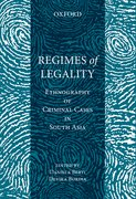 Cover for Regimes of Legality: Ethnography of Criminal Cases in South Asia