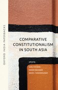 Cover for Comparative Constitutionalism in South Asia (OIP)