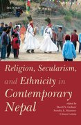 Cover for Religion, Secularism, and Ethnicity in Contemporary Nepal