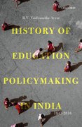 Cover for History of Education Policymaking in India, 1947-2016
