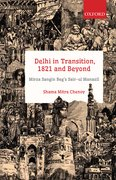 Cover for Delhi in Transition, 1821 and Beyond