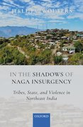 Cover for In the Shadows of Naga Insurgency