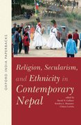 Cover for Religion, Secularism, and Ethnicity in Contemporary Nepal (OIP)