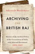 Cover for Archiving the British Raj