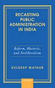 Cover for Recasting Public Administration in India