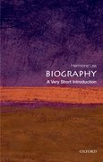 Cover for Biography: A Very Short Introduction