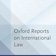 Cover for Oxford Reports on International Law - 9780199533671