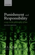 Punishment and Responsibility Essays in the Philosophy of Law