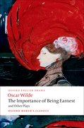 Cover for The Importance of Being Earnest and Other Plays