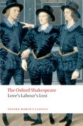 Love's Labour's Lost: The Oxford Shakespeare