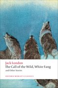 Cover for The Call of the Wild, White Fang, and Other Stories