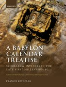 Cover for A Babylon Calendar Treatise: Scholars and Invaders in the Late First Millennium BC