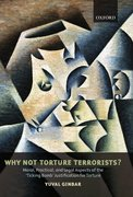 Cover for Why Not Torture Terrorists?