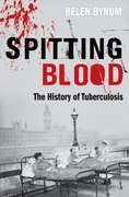 Spitting Blood The history of tuberculosis