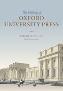 The History of Oxford University Press Volume II: 1780 to 1896