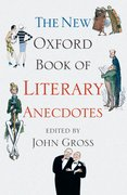 Cover for The New Oxford Book of Literary Anecdotes