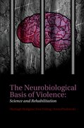 Cover for The Neurobiological Basis of Violence