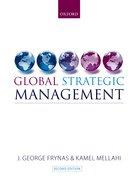 Frynas and Mellahi: Global Strategic Management 2e
