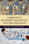 Cover for Community, Economic Creativity, and Organization