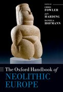 Cover for The Oxford Handbook of Neolithic Europe