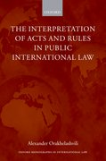 Cover for The Interpretation of Acts and Rules in Public International Law