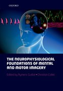 Cover for The neurophysiological foundations of mental and motor imagery