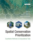 Spatial Conservation Prioritization Quantitative Methods and Computational Tools